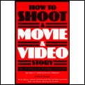 How To Shoot A Movie & Video Story The Technique of Pictorial Continuity