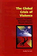 Global Crisis Of Violence Common Problem