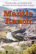 The Mantle Ranch: A Family's Joys...