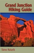 Grand Junction Hiking Guide
