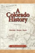 A Colorado History by Carl Ubbelohde