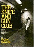 Knife & Gun Club