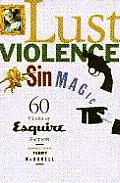 Lust, Violence, Sin, Magic