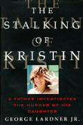 Stalking Of Kristin