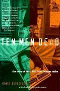Ten Men Dead : the Story of the 1981 Irish Hunger Strike (87 Edition)