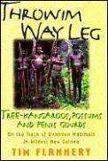 Throwim Way Leg Tree Kangaroos Possums &