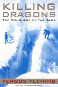 Killing Dragons The Conquests Of The Alp