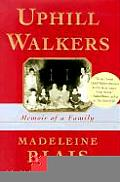 Uphill Walkers Memoir Of A Family