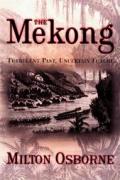 Mekong Turbulent Past Uncertain Future