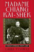 Madame Chiang Kai Shek Chinas Eternal