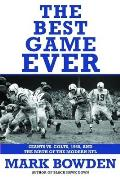 Best Game Ever Giants Vs Colts 1958 & the Birth of the Modern NFL