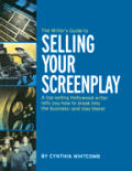 Writers Guide To Selling Your Screenplay