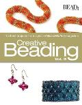 Creative Beading, Volume 3: The Best Projects from a Year of Bead&button Magazine