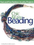 Chic & Easy Beading Volume 3