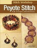 Stitch Workshop Peyote Stitch