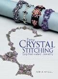 Easy Crystal Stitching: Sophisticated Jewelry