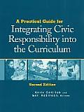 A Practical Guide for Integrating Civic Responsibility Into the Curriculum