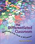 Differentiated Classroom Responding to the Needs of All Learners