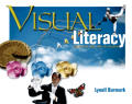 Visual Literacy : Learn To See, See To Learn (02 Edition)