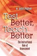 Test Better, Teach Better: The Instructional Role of Assessment
