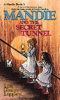 Mandie 01 & The Secret Tunnel