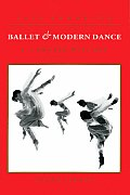 Ballet and Modern Dance : a Concise History (2ND 92 Edition)