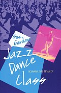 Jazz Dance Class : Beginning Thru Advanced (92 Edition)