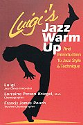 Luigi's Jazz Warm Up: Introduction to the Technique of Jazz Dance Innovator Luigi Cover