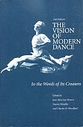 Vision of Modern Dance In the Words of Its Creators
