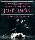 Illustrated Dance Technique of Jose Limon (84 Edition)