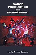 Dance Production & Management