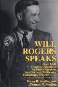 Will Rogers Speaks