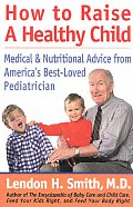 How To Raise A Healthy Child Medical &