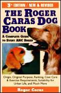 Roger Caras Dog Book