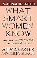 What Smart Women Know 10 Year Anniversary Edition of the National Bestseller