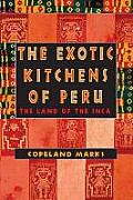 The Exotic Kitchens of Peru Cover