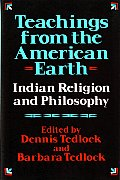 Teachings from the American Earth Indian Religion & Philosophy