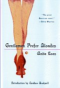 Gentlemen Prefer Blondes: The Illuminating Diary of a Professional Lady