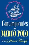 Contemporaries Of Marco Polo by Manuel Komroff