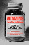 Vitamins: Their Use and Abuse