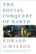 The Social Conquest of Earth Cover