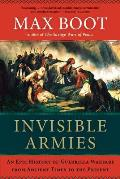 Invisible Armies: An Epic History of Guerrilla Warfare from Ancient Times to the Present Cover