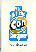 Who Put the Con in Consumer?
