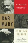 Karl Marx: Nineteenth-century Life (13 Edition)