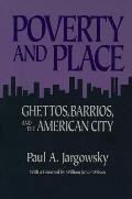 Poverty & Place Ghettos Barrios &