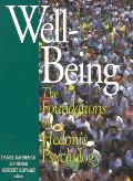Well Being Foundations of Hedonic Psychology
