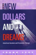 The New Dollars and Dreams: American Incomes in the Late 1990s