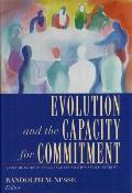Russell Sage Foundation Series on Trust #3: Evolution and the Capacity for Commitment