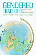 Gendered Tradeoffs: Family, Social Policy, and Economic Inequality in Twenty-One Countries