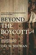 Beyond the Boycott Labor Rights Human Rights & Transnational Activism